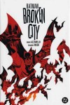 Batman Broken City