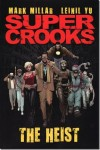 Supercrooks The Heist