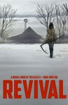 Revival Volume 1 You're Among Friends