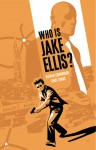 Who Is Jake Ellis