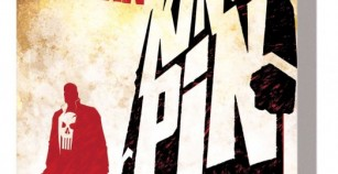 Comic Review: Punisher MAX Volume 1 Kingpin