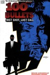 100 Bullets, Volume 1:, First Shot, Last Call