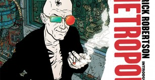 Comic Review: Transmetropolitan Volume 1 Back On The Street